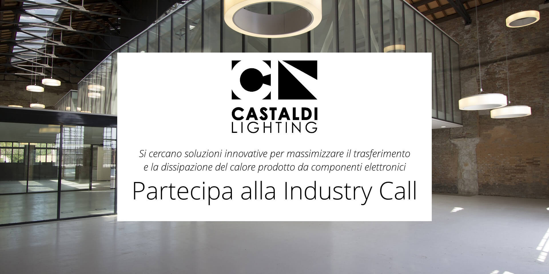 Call For The Selection Of Innovative Ideas Castaldi Lighting With